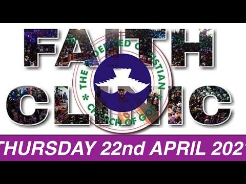 RCCG APRIL 22nd 2021 FAITH CLINIC
