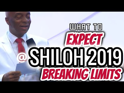 Bishop Oyedepo  What To Expect @ Shiloh 2019 Breaking Limits