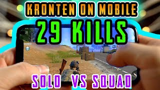 PUBG MOBILE | KRONTEN PLAYING ON MOBILE PHONE 29 KILLS | 🔥SOLO VS SQUAD🔥