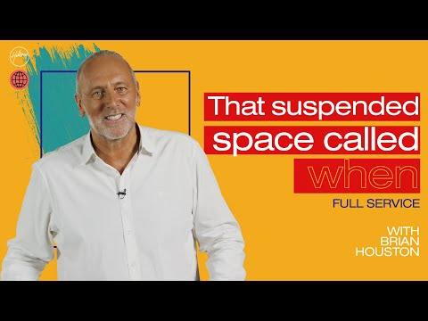 That Suspended Space Called When  Brian Houston  Hillsong Church Online