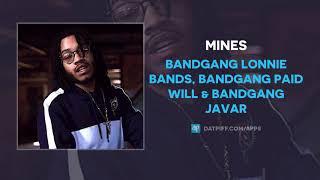 BandGang Lonnie Bands, BandGang Paid Will & BandGang Javar