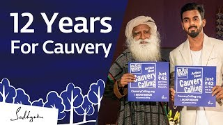 Sadhguru is Investing 12 Years of His Life For Cauvery