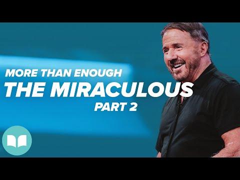 More Than Enough #15  The Miraculous, Part 2  Mac Hammond
