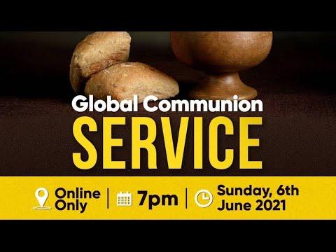Global Communion Service   06062021