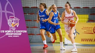 Switzerland v Iceland - Full GAme - FIBA U18 Women's European Championship Division B 2019