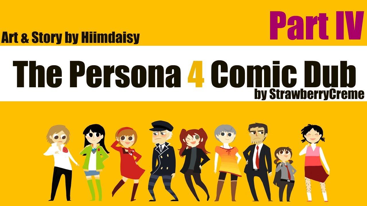 [Persona 4] Hiimdaisy Comic Dub (Part 4)