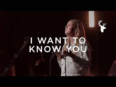 I Want to Know You - Bethany Wohrle  Moment