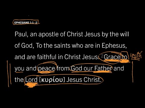 Ephesians 1:12 // Part 8 // What Are Grace and Peace?