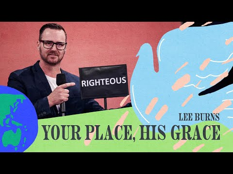 Your Place, His Grace   Lee Burns   Hillsong Church Online