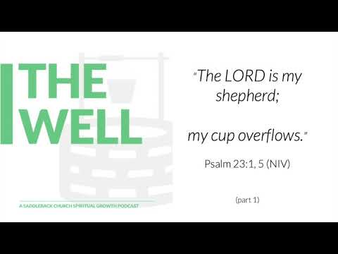 E14 My Cup Overflows Pt 1 (Psalm 23:1, 5)