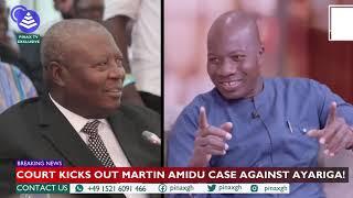 #Break..Court Strikes Out Martin Amidu case against Mahama Ayariga..