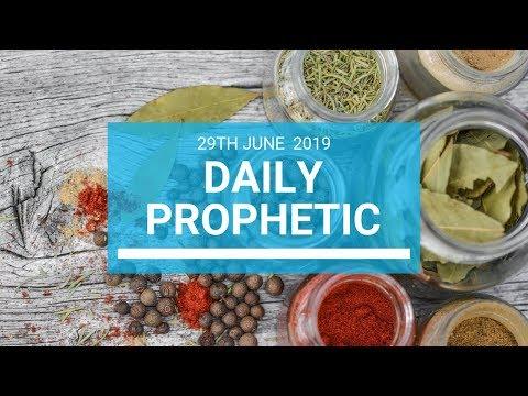 Daily Prophetic 29 June 2019 Word 1