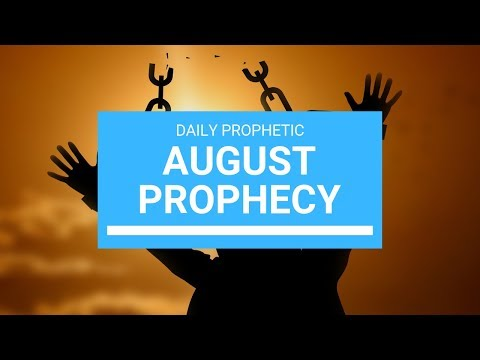 Prophetic Word for August 2019
