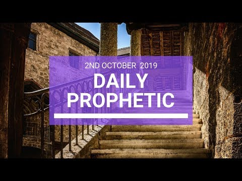 Daily Prophetic 2 October 2019   Word 3