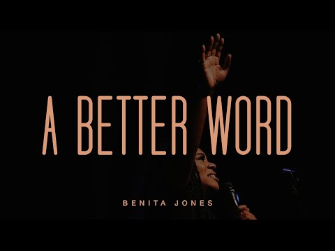 Benita Jones - A Better Word (Official Live Video)