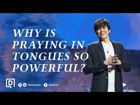 Why Is Praying In Tongues So Powerful?  Joseph Prince