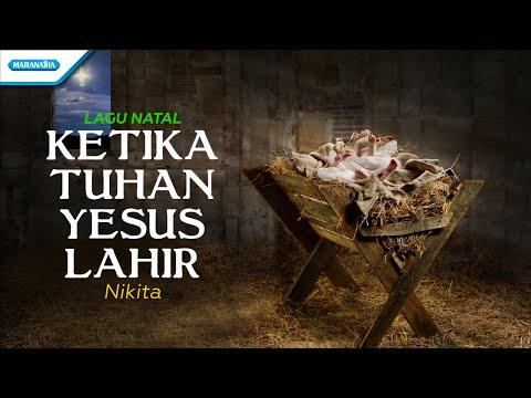 Nikita - Ketika Tuhan Yesus Lahir