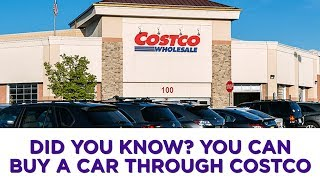 Did you know? You can buy a car through Costco