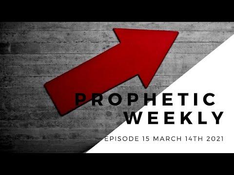 Prophetic Weekly - Episode 15