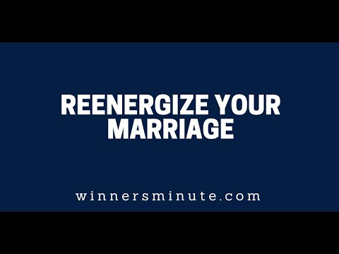 Reenergize Your Marriage  The Winner's Minute With Mac Hammond