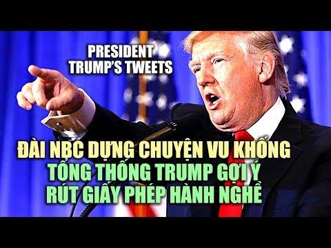 Đài NBC dựng chuyện đăng tin vịt, TT Trump gợi ý rút giấy phép hành nghề