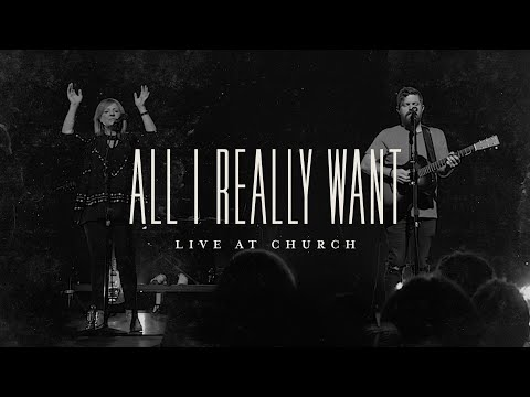 All I Really Want (Spontaneous) [Live] - Josh Baldwin  Live at Church