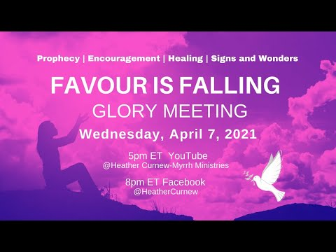 FAVOUR IS FALLING - GLORY MEETING Come for your miracle