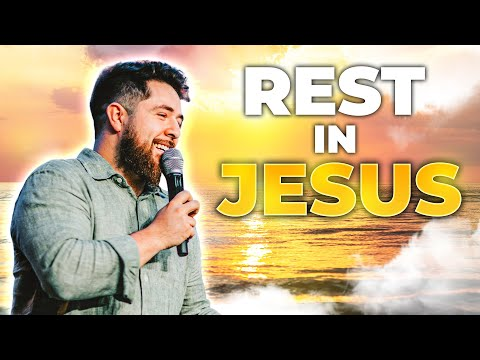 What it means to REST in JESUS?