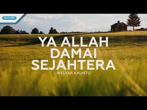 Welyar Kauntu - Ya Allah Damai Sejahtera