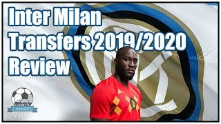 Inter Milan Confirmed Transfers 2019/2020 Review - FM19