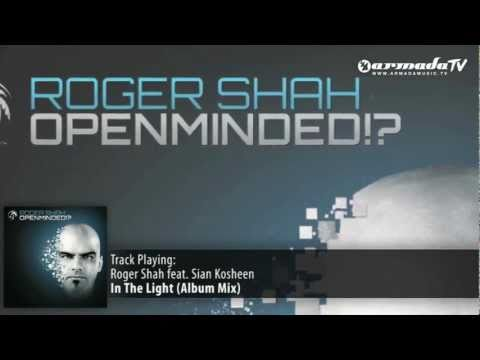 Roger Shah & Sian Kosheen - In The Light (Album Mix) - UCGZXYc32ri4D0gSLPf2pZXQ