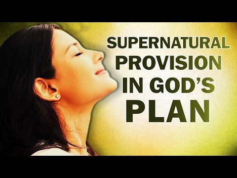 SUPERNATURAL PROVISION IN GOD'S PLAN - MORNING PRAYER