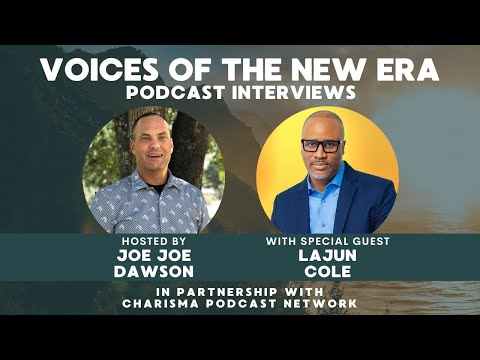 Voices of the New Era Joe Joe Dawson & LaJun M Cole Sr.