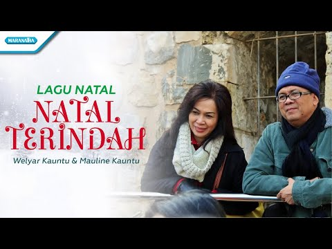 Natal Terindah - Lagu Natal - Welyar Kauntu & Mauline Kauntu (with lyric)