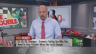 Cramer's key to maintaining the perfect portfolio: Stay flexible