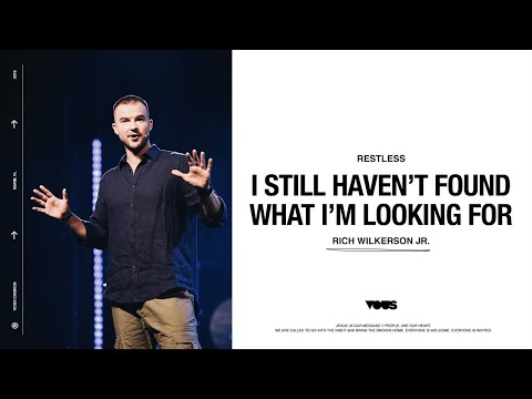 Rich Wilkerson Jr.  Restless: I Still Haven't Found What I'm Looking For
