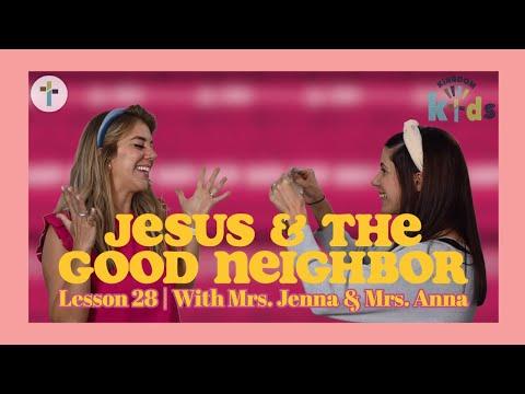 Jesus & The Good Neighbor  Sojourn Kingdom Kid's  Sunday Morning Lesson  Sojourn Church