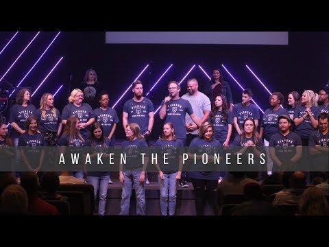 Awaken the Pioneers