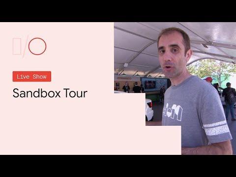 Google I/O'19 - Sandbox Tour - UC_x5XG1OV2P6uZZ5FSM9Ttw