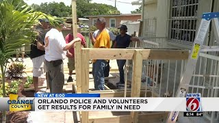 Orlando police, volunteers get results for family in need
