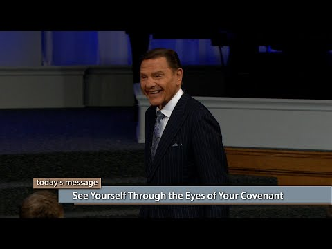 See Yourself Through the Eyes of Your Covenant