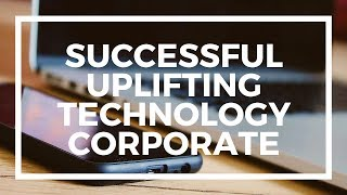 successful uplifting technology corporate | royalty free music for videos