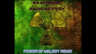 Radioactivity (Power of Melody Remix)