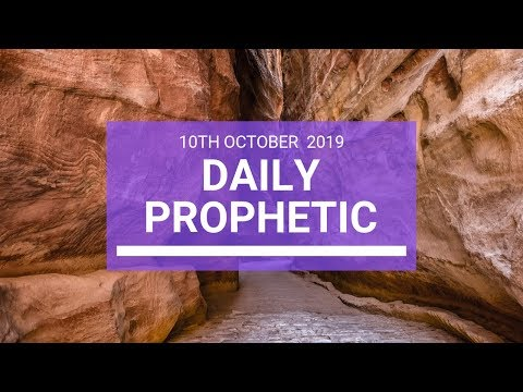 Daily Prophetic 10 October Word 3