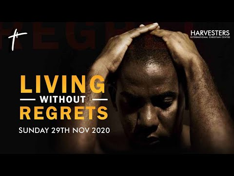 Living Without  Regrets : Pst Bolaji Idowu  29th November 2020