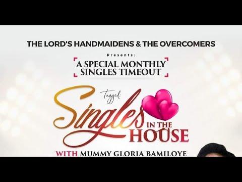 SINGLES IN THE HOUSE WITH MUMMY GLORIA BAMILOYE
