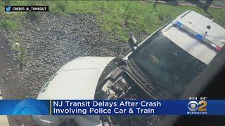 NJ TRANSIT Delays After Crash Involving Police Car And Train