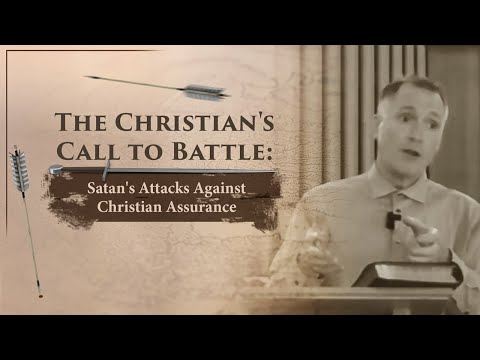 Satan's Attacks Against Christian Assurance - Tim Conway
