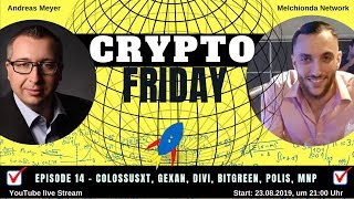 Krypto Friday Ep.14 - I ColossusXT, DIVI, Gexan, Bitgreen! Kryptowährung 2019 I Melchionda Network