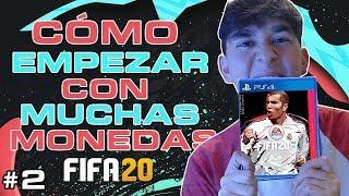 CÓMO EMPEZAR con MUCHAS MONEDAS en FIFA 20!!😱 EPISODIO 2